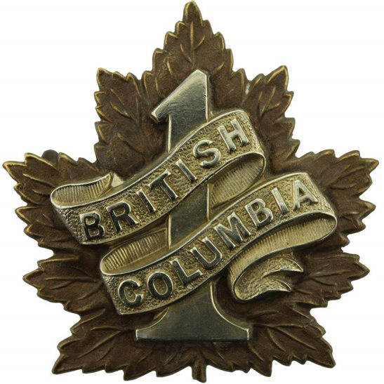 WW1 Canadian Army WW1 Canadian 1st Battalion (British Columbia) Canada CEF Cap Badge