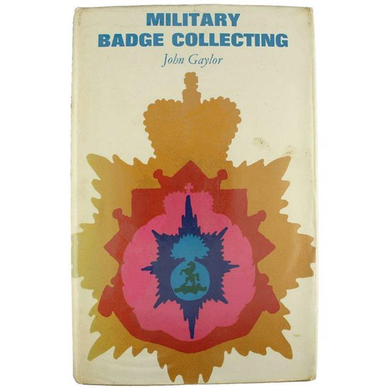 Victorian, WW1 & WW2 750+ Cap Badges of the British Army Guide Book
