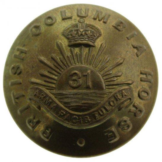 WW1 Canadian Army WW1 / WW2 31st Battalion British Columbia Horse Canada Regiment CEF  - 26mm