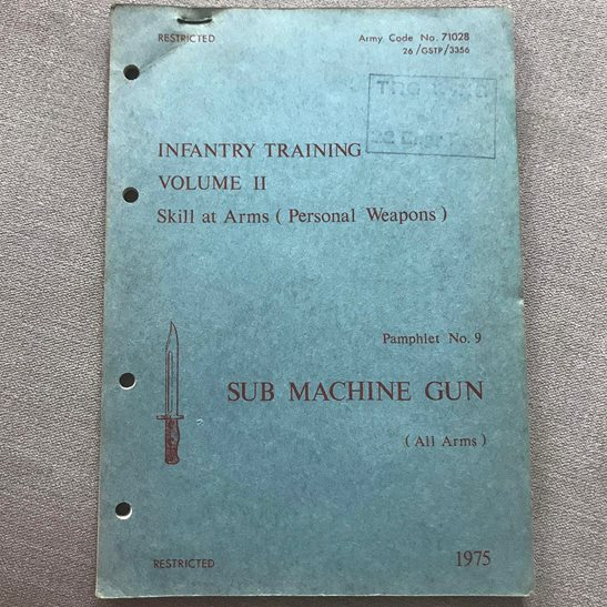 British Army Sub Machine Gun Infantry Training Manual Book 1975 Volume 2