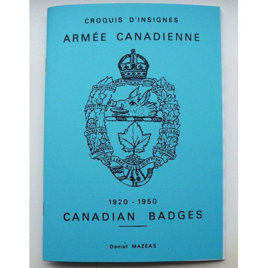 WW2 Illustrated Cap Badges of the Canadian Army Booklet / Book
