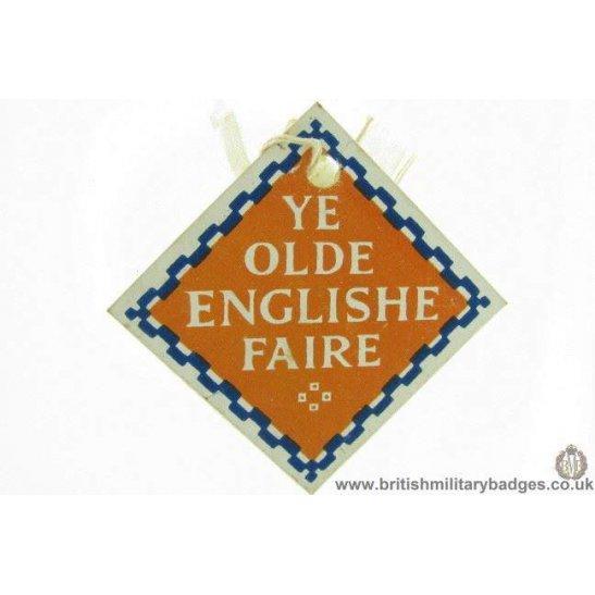 K1B/61 - WW1 Ye Olde Englishe Faire Fundraising Pin Badge