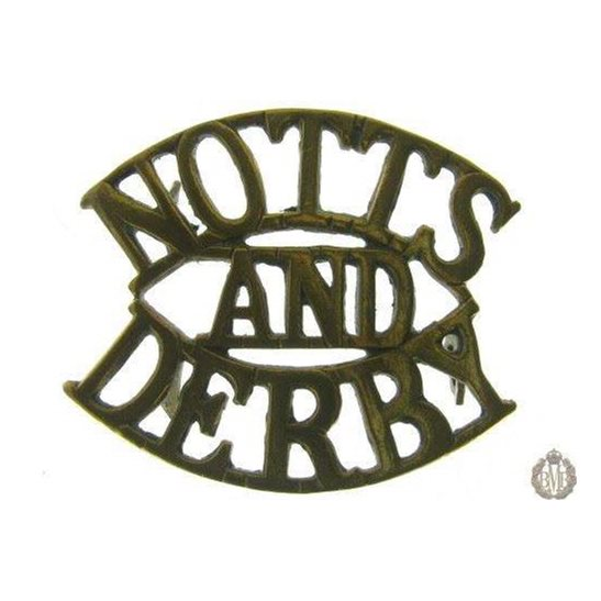 "1E/001 - Sherwood Forresters ""Notts & Derby"" Regt Shoulder Title"