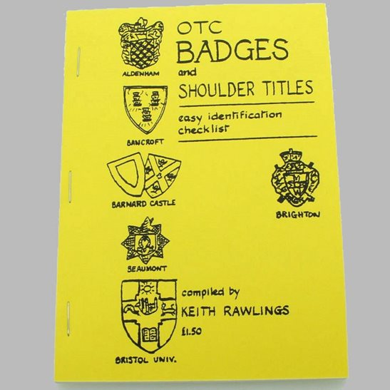Officer's Training Corps OTC Cap Badges and Shoulder Titles Reference Booklet