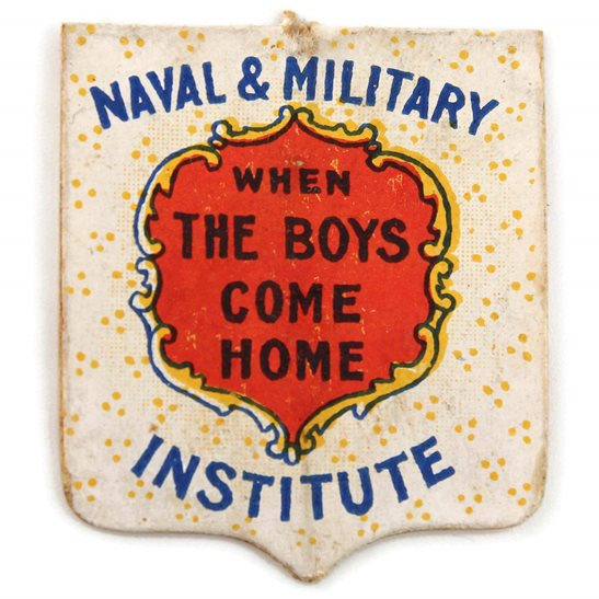 additional image for WW1 British Naval & Military Institute Boys Come Home Flag Day Fundraising Pin Badge