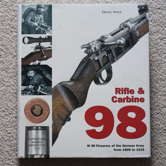 German Army Mauser Rifle & Carbine 98 WW1 M98 Collectors Reference Guide Book - UK POSTAGE ONLY