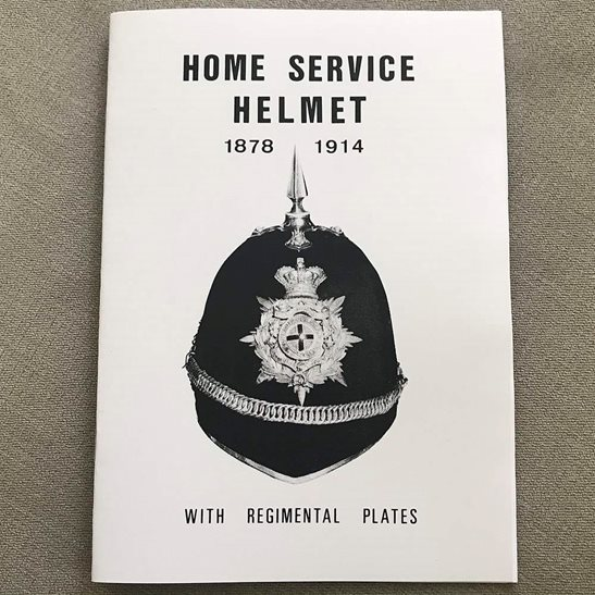 General Service Home Service Helmet 1878 - 1914 Badge and Plate Guide Booklet / Book