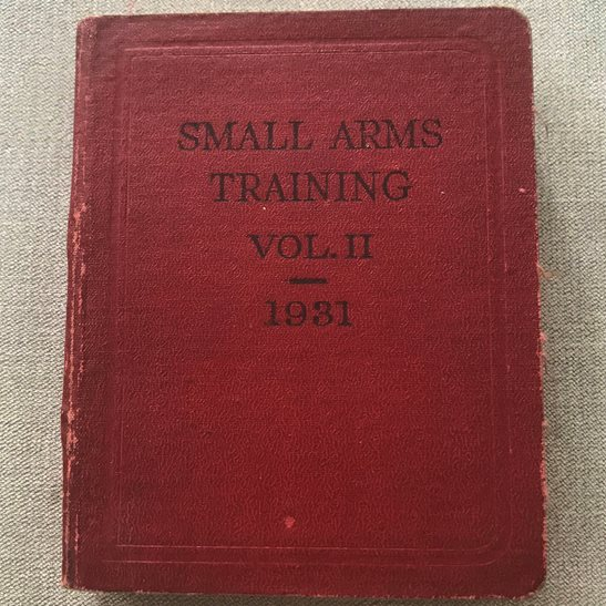 British Army Small Arms Weapon Training Manual Book 1931 Volume 2